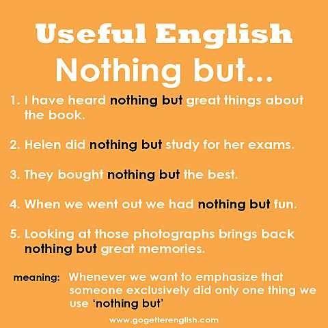 Useful English - Nothing but...