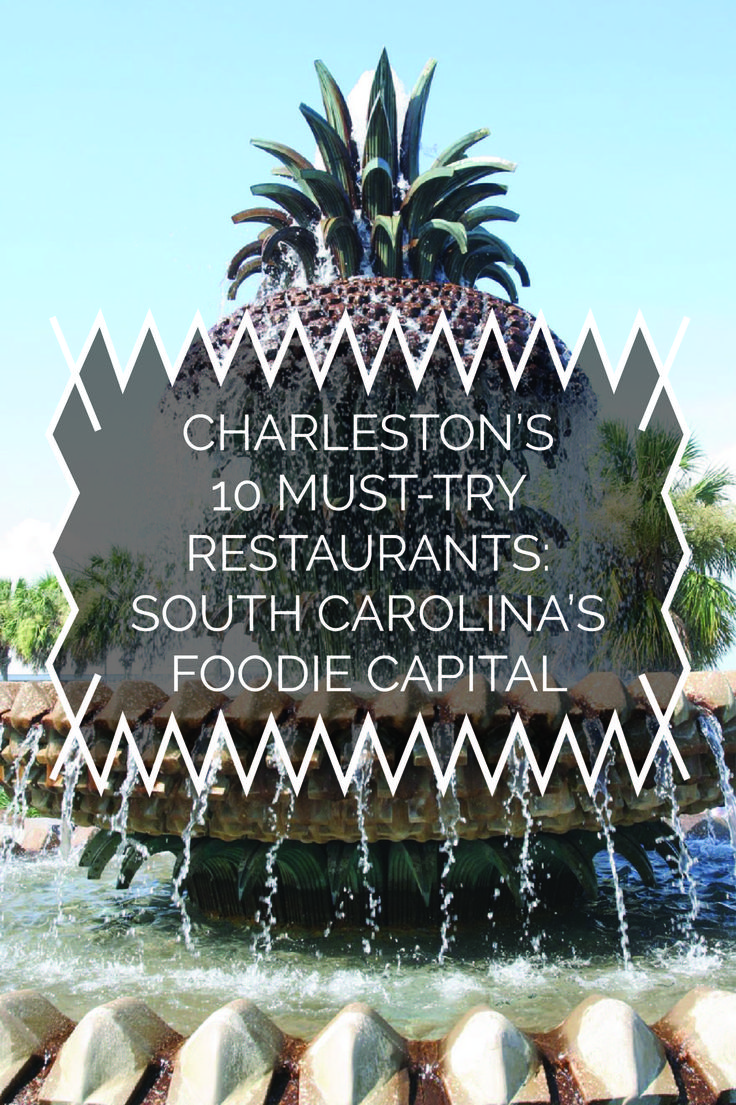 Charleston's 10 Must-Try Restaurants: South Carolina's Foodie Capital