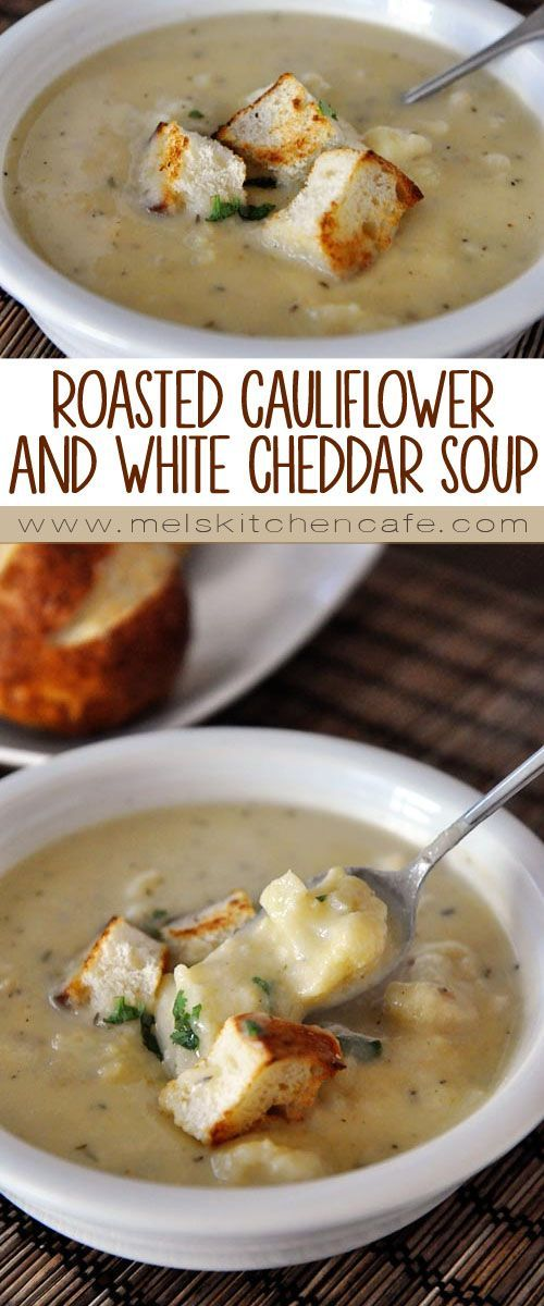 This Roasted Cauliflower and White Cheddar Soup is a delicious ...