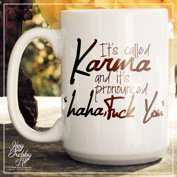 Summer Sale - It's Called Karma |15 oz Mug Wedding Favor | Wedding Quote Mug | Wedding Mug