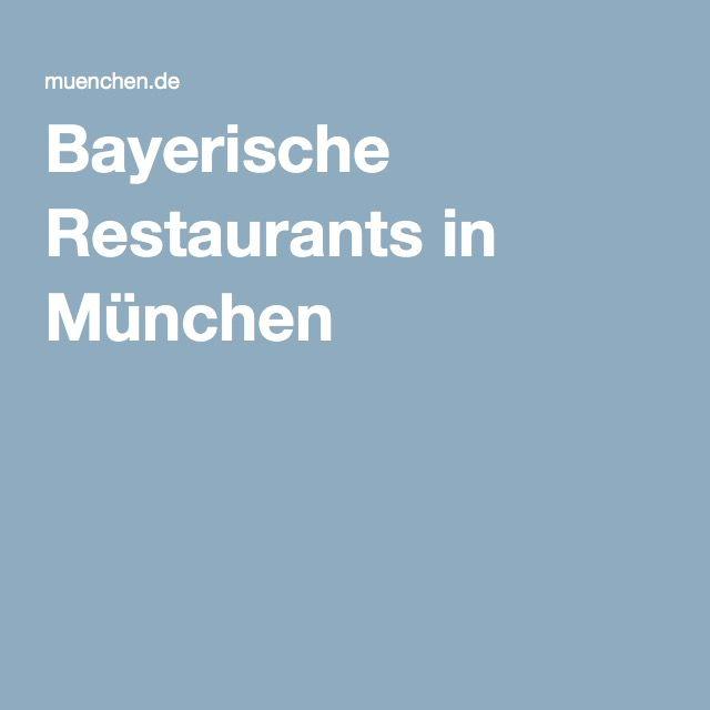 Bayerische Restaurants in München