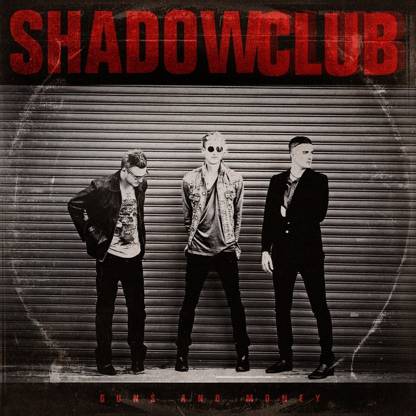 SHADOWCLUB    Johannesburg based band. Debut Album Guns and Money. They will be opening for Kings Of Leon on their SA tour.