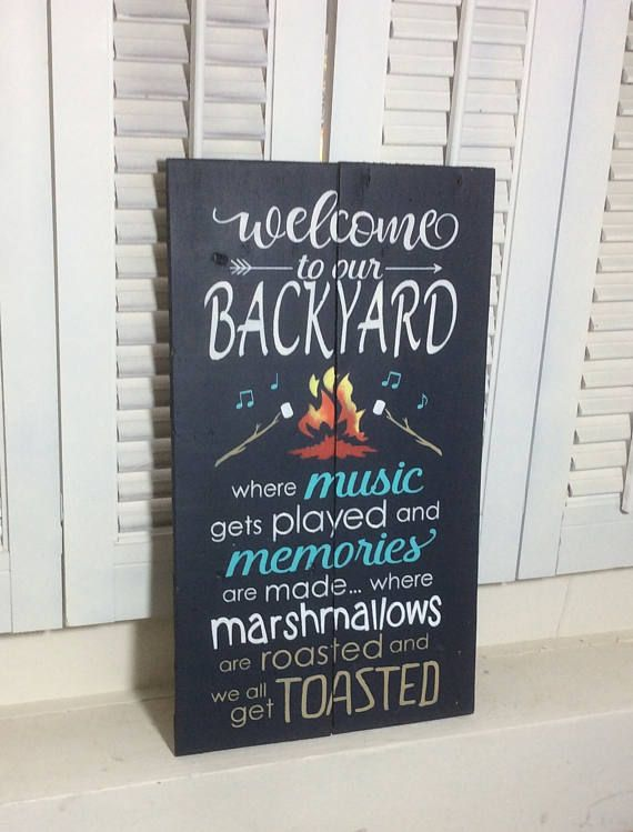Welcome to our Backyard rustic pallet sign, cottage decor, lake house decor, backyard sign, campfire sign, roast marshmallows sign