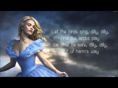 Lavender's Blue Dilly Dilly - Lyrics (Cinderella 2015 Movie Soundtrack Song) - YouTube