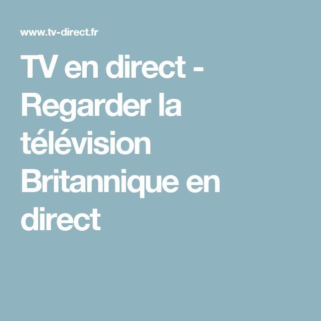 TV en direct - Regarder la télévision Britannique en direct