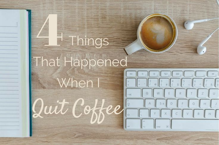 Giving up coffee cold turkey is hard to do. Here are four things that can and will happen when you decide to quit.