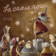 La craie rose, Lili Chartrand, illust. Marion Arbona, Dominique et compagnie, 32 pages - Un si beau livre...