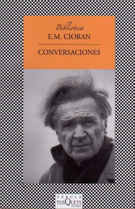 28 best cioran images on pinterest sign writer writer and writers e m cioran conversaciones fandeluxe Gallery