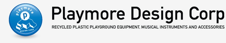 Playmore Design Corp (based in Charlotte) - Recycled Plastic Playground Equipment, Musical Instruments and Accessories