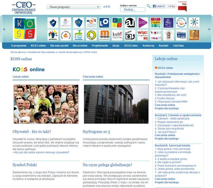 Prowadzenie serwisu KOSS online z  zadaniami i ćwiczeniami interaktywnymi dla uczniów na witrynie KOSS (Kształcenie Obywatelskie w Szkole Samorządowej), portal  Fundacji Centrum Edukacji Obywatelskiej (www.ceo.org.pl)