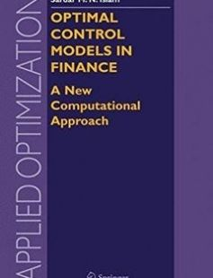 Optimal Control Models in Finance A New Computational Approach free download by Ping Chen Sardar M. N. Islam ISBN: 9780387235691 with BooksBob. Fast and free eBooks download.  The post Optimal Control Models in Finance A New Computational Approach Free Download appeared first on Booksbob.com.