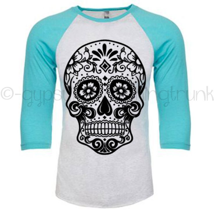 Sugar Skull Raglan Shirt - Sugar Skull Shirt - Skull Apparel - Day of the Dead Print - Boho Shirt - Turquoise Long Sleeve Shirt by GypsyJunkClothing on Etsy