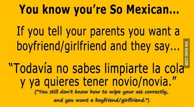 you know your mexican if | 9GAG - You know you're Mexican...