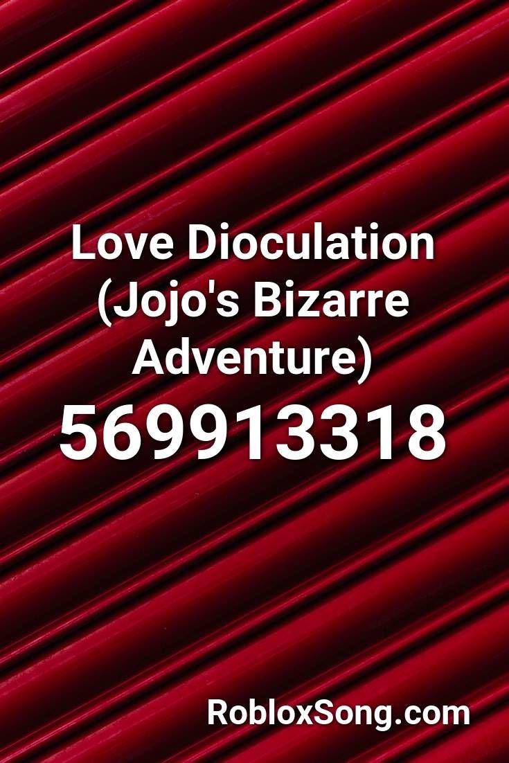 Love Dioculation Jojo S Bizarre Adventure Roblox Id Roblox