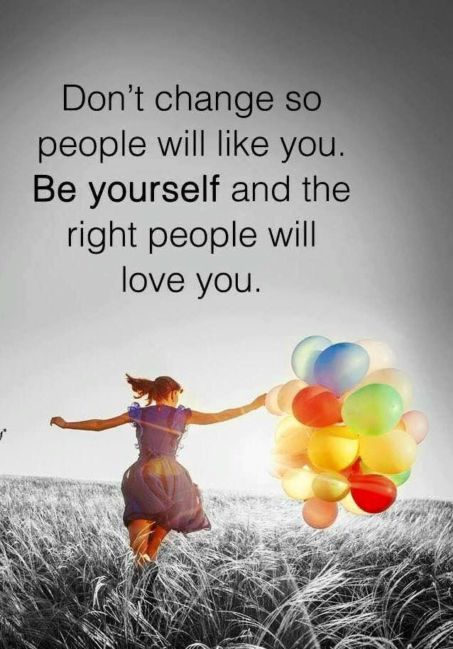 Maybe one day...the right people will be around me