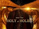 Into the Holy of Holies - Benny Hinn Ministries