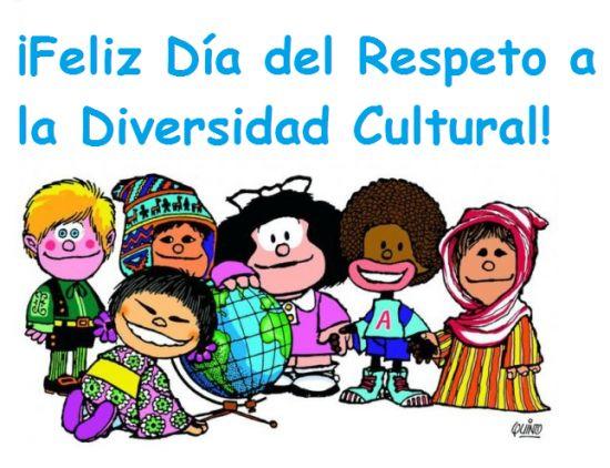 Feliz día del respeto a la diversidad cultural.