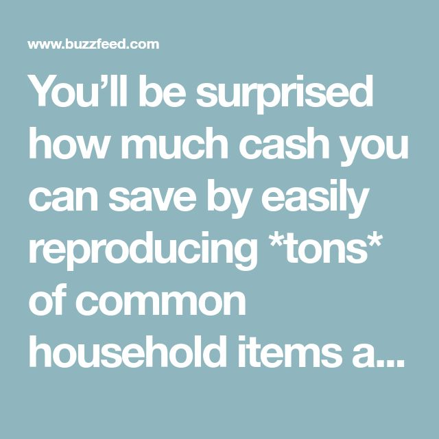 You'll be surprised how much cash you can save by easily reproducing *tons* of common household items at home. DIY versions often use greener ingredients than their commercial counterparts, so you can save the planet while saving money!