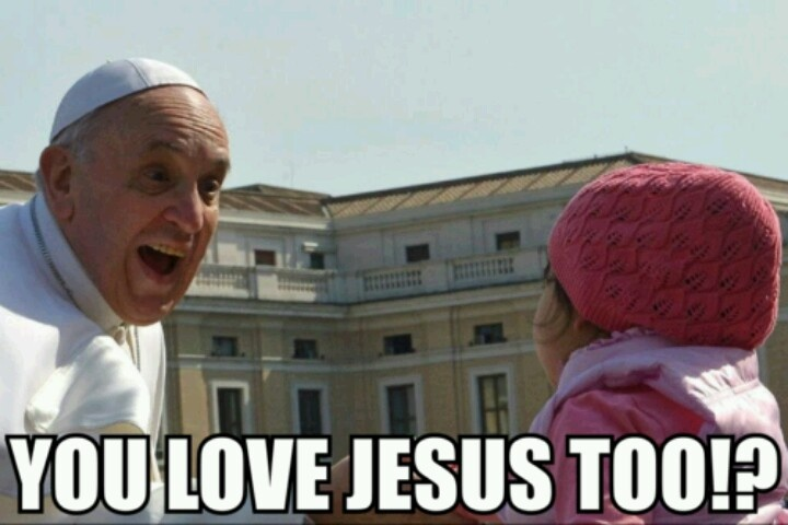 Pope Francis Catholic Meme, which some how exactly resonates my twin!