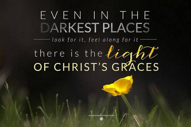Even in the darkest places... there is the light.