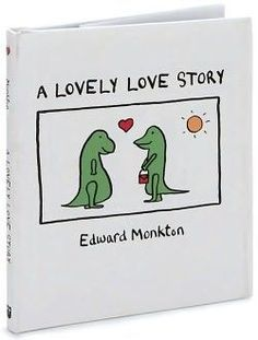 Choose a funny wedding reading non religious for your wedding ceremony,A Lovely Love Story by Edward Monkton is an idea for humurous wedding reading