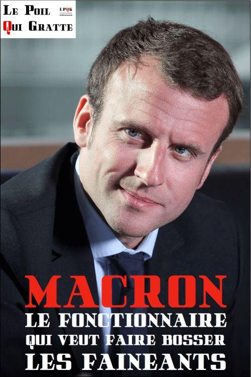 Macron: Le fonctionnaire qui veut faire bosser les fainéants #Infaux