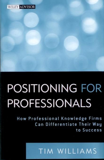 Positioning for Professionals: How Professional Service Firms Can Differentiate Their Way to Success. Tim is also co-founder of Thought Legion, a leading provider of training for marketing professionals via live and on-demand webinars