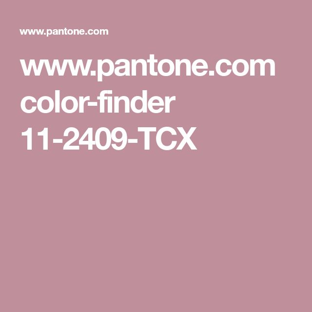 www.pantone.com color-finder 11-2409-TCX