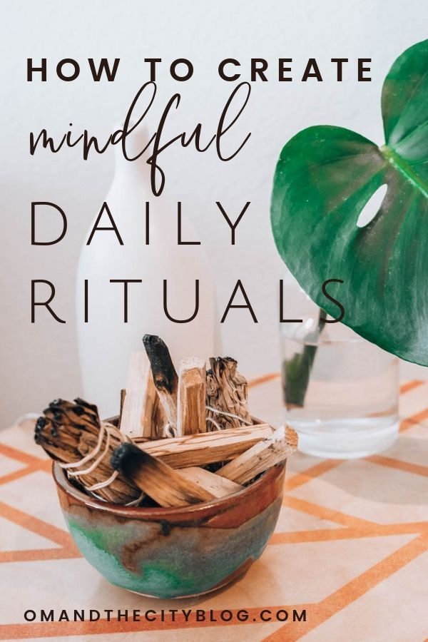 How to Create Mindful Daily Rituals That Actually Stick (Free Download!)