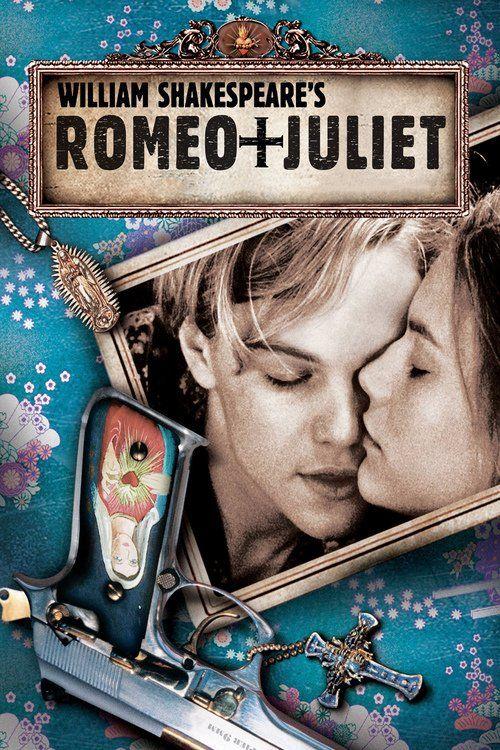 Watch Romeo + Juliet 1996 Full Movie Online Free