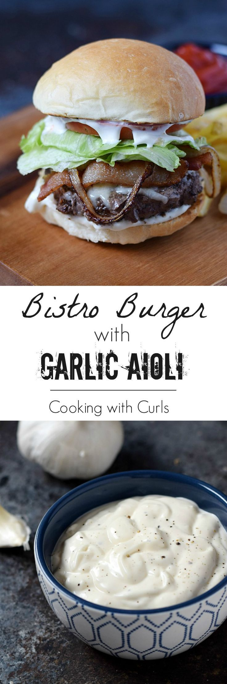 This delicious Bistro Burger is topped with cheddar cheese, bacon, caramelized onions, and and amazing garlic aioli sauce, and has become my absolute favorite burger | http://cookingwithcurls.com