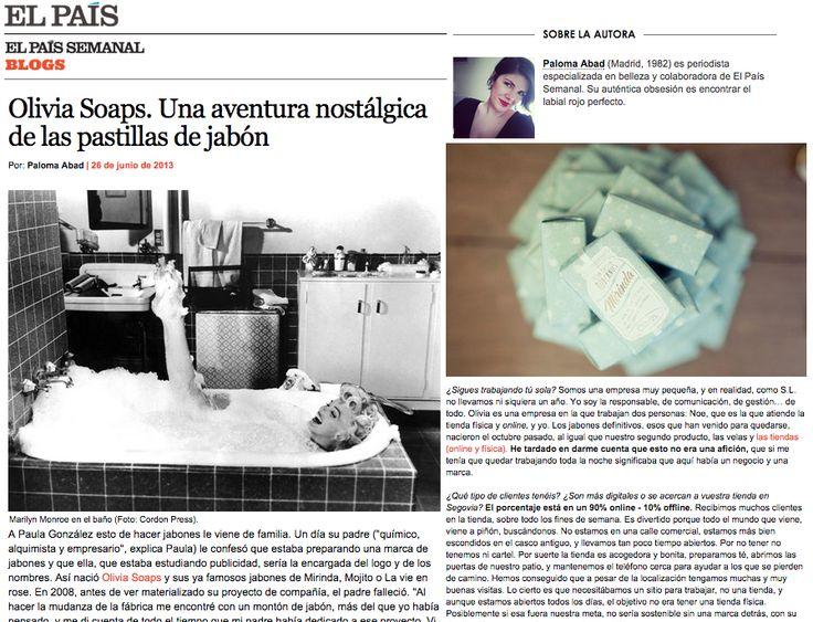 """Blog Plan B, El País, 26 de junio de 2013. """"Olivia Soaps. Una aventura nostálgica de las pastillas de jabón"""" por Paloma Abad http://blogs.elpais.com/plan-b/2013/06/olivia-soaps-nostalgia-de-las-pastillas-de-jabon.html"""