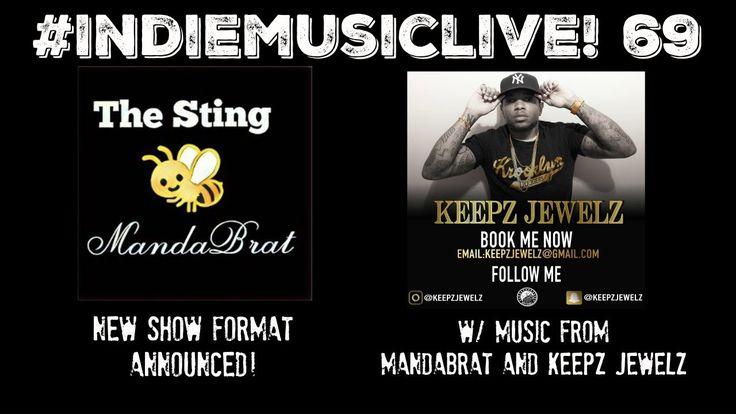 Indie Music LIVE! 69 - MandaBrat, Keepz Jewelz - Promote your music NOW http://www.indiemusicplus.ecwid.com