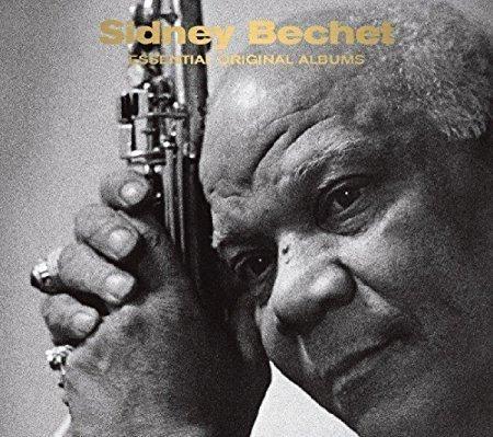 Sidney Bechet - Essential Original Albums - Sidney Bechet