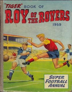 The Roy of the Rovers Annual Collection 1959. Tremendo goleador.