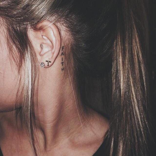 Behind The Ear Faith Tattoo Tattooquotes Behind Ear Tattoos Neck Tattoo Neck Tattoos Women