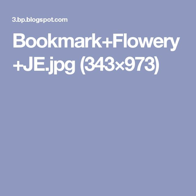Bookmark+Flowery+JE.jpg (343×973)