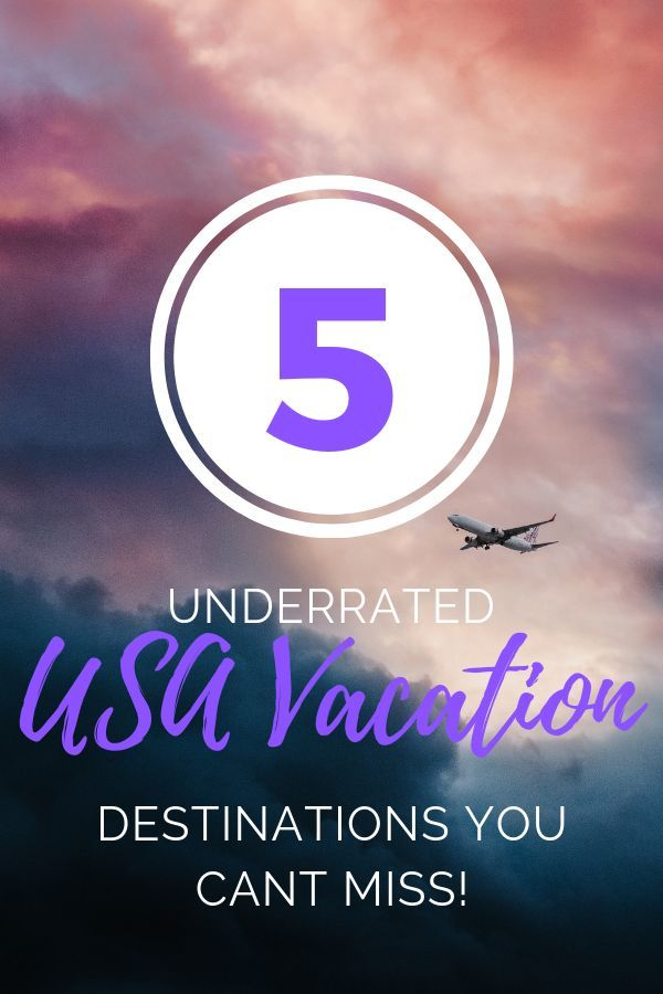 Top 5 Underrated U S  Destinations | Relaxation Vacation