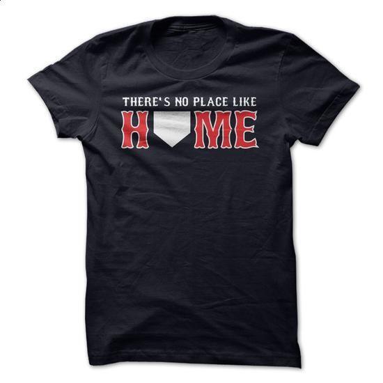 Theres No Place Like Home - Boston baseball shirt - #shirt design #tailored shirts. BUY NOW => https://www.sunfrog.com/Sports/Theres-No-Place-Like-Home--Boston-baseball-shirt.html?id=60505