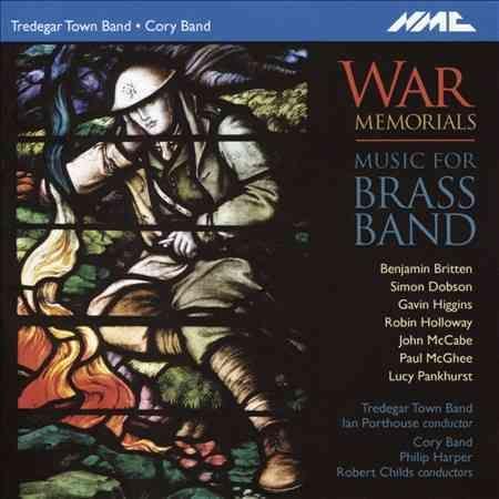 Tredegar Town Band - War Memorials: Music for Brass Band