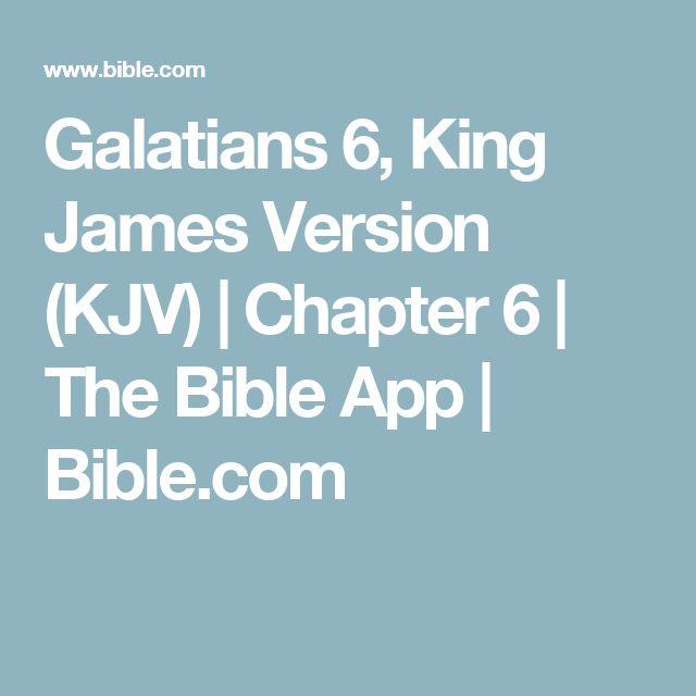 Galatians 6, King James Version (KJV)   Chapter 6   The Bible App   Bible.com