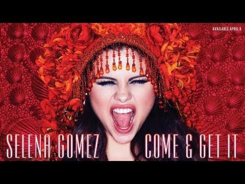 Go buy Selena Gomez new song on Itunes now come and get it