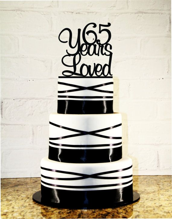 65th Birthday Cake Topper 65 Years Loved by CakeTopperMonograms