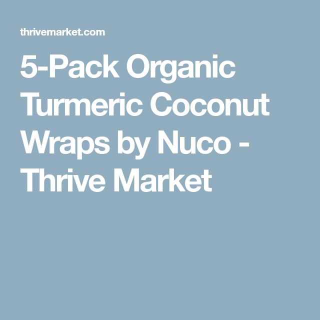 5-Pack Organic Turmeric Coconut Wraps by Nuco - Thrive Market