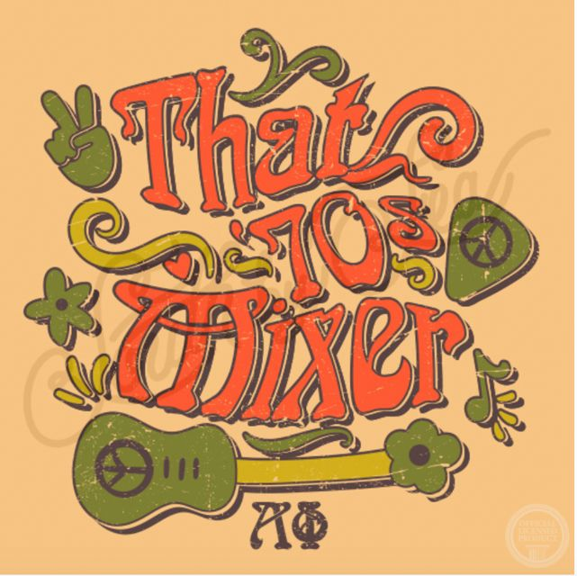 That 70s Mixer | Alpha Phi | Retro Design | Throwback | Groovy | Socials | Mixers | Date Night | 70s Theme | South by Sea | Greek Tee Shirts | Greek Tank Tops | Custom Apparel Design | Custom Greek Apparel | Sorority Tee Shirts | Sorority Tanks | Sorority Shirt Designs
