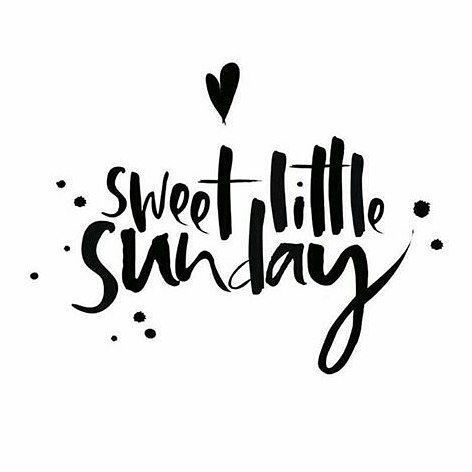 Sweet little Sunday | Fijne zondag iedereen! #relax #enjoy #chill #weekend #quote