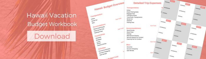 Hawaii on a Budget: How to Save $1000 on a Trip to Hawaii