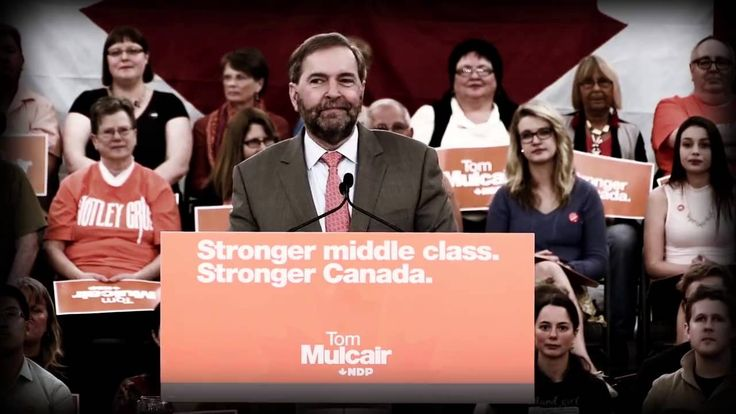"""""""My friends, we're closer than ever to building the Canada of our dreams...""""  A message from Tom Mulcair"""