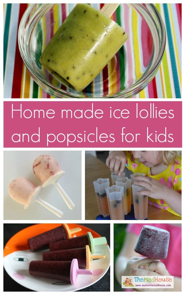 Fab home made ice lollies and popsicles for kids from The Mad House