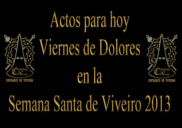 Cofrades de Viveiro: Actos para Hoy Viernes de Dolores...